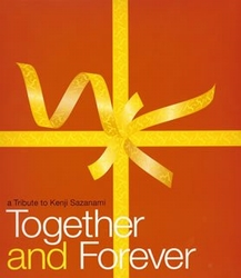 Together and Forever (a tribute to Kenji Sazanami)