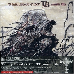 Trinity Blood O.S.T. TB_music file / Original TV Soundtrack
